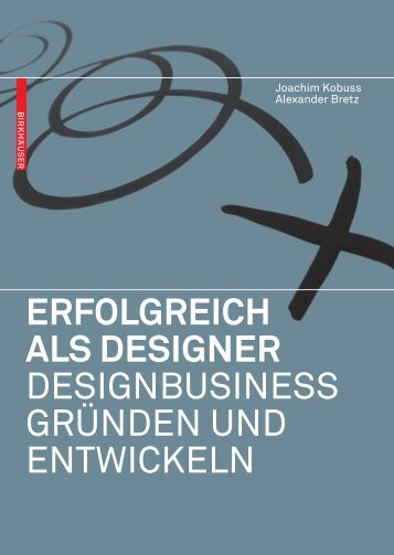 ERFOLGREICH ALS DESIGNER Designbusiness ... - Joachim Kobuss