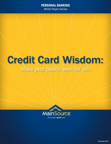 Credit Card Wisdom: - MainSource Bank