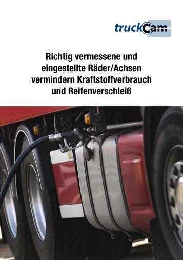 Richtig vermessene und eingestellte Räder/Achsen vermindern ...