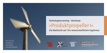 Produktpropeller I« - Gründungsservice - TU Berlin