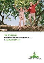 Kursprogramm Innerschwyz 1. Halbjahr 2013 - Pro Senectute Schwyz