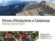 Fòrum d'Ecoturisme a Catalunya i la Xarxa EcoturCAT - Generalitat ...