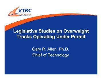 Legislative Studies on Overweight Trucks Operating Under Permit