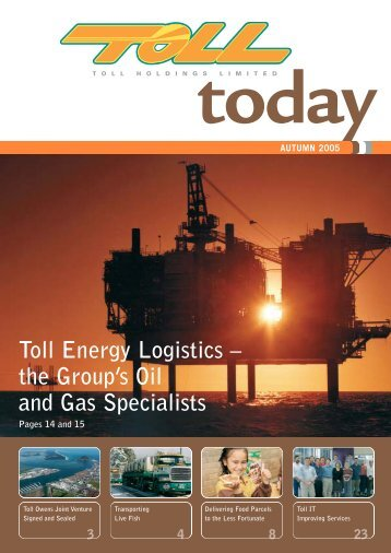 Toll Energy Logistics – the Group's Oil and Gas ... - TOLL Group