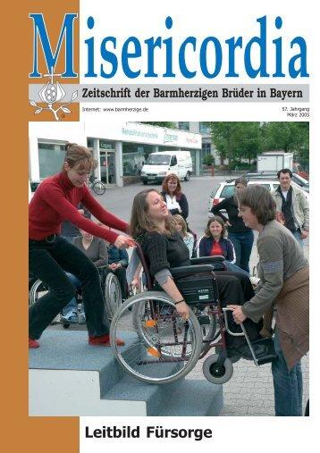 Misericordia Zeitschrift der Barmherzigen Brüder in Bayern