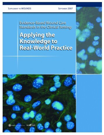 Based Wound Care Standards in the Clinical Setting - Wounds