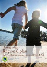 Høringsutkast Regional plan for Kristiansandsregionen 2010-2050