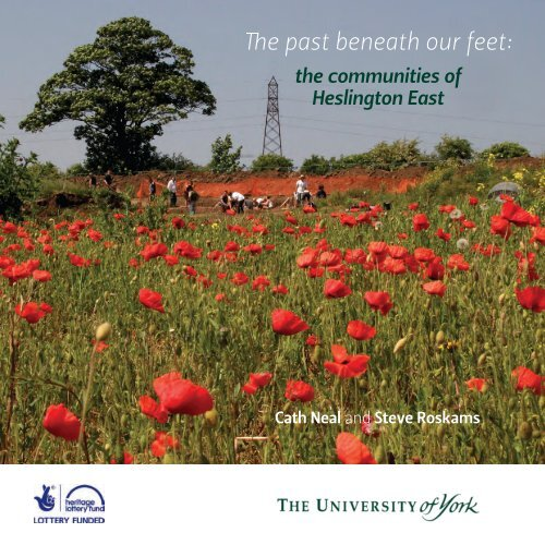 The past beneath our feet (PDF , 4557kb) - University of York