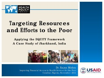 Targeting Resources and Efforts to the Poor - Health Policy Project