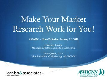 How To: Make Your Market Research Work for You ... - AMADC
