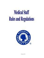 Medical Staff Rules & Regulations - Arkansas Children's Hospital
