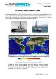 As pesquisas realizadas a partir de 1968 com navios como o ...