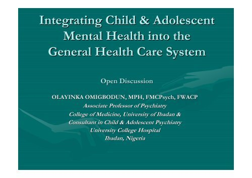 Integrating Child & Adolescent Mental Health into the