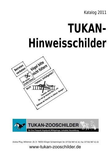 TUKAN- Hinweisschilder - TUKAN-Zooschilder
