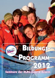 BILDUNGS- PROGRAMM 2012 Seminare der Dlrg-Jugend Bayern