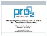 Effizienzsteigerung von Biogasanlagen mittels ORC- und - Pro2