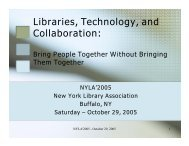 NYLA-2005-Libraries, Technology and Collaboration - Union College