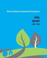 final_report_2007-2010 - Western Balkans Environment Programe