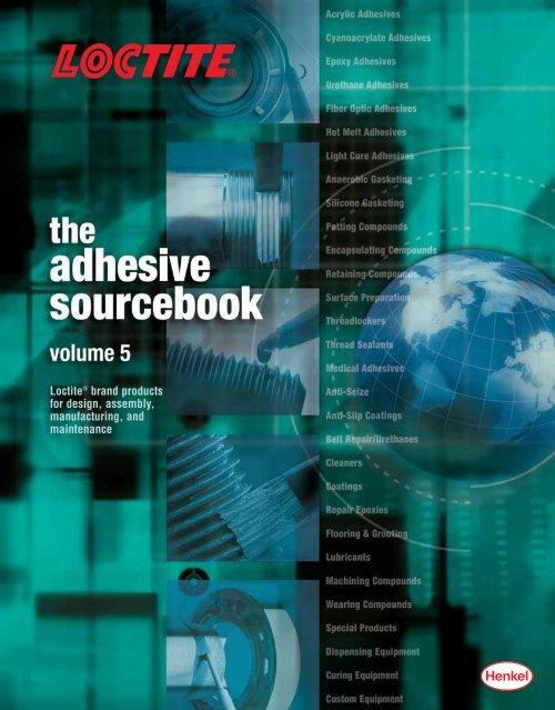 www  loctite com The Adhesive Sourcebook Loctite® brand