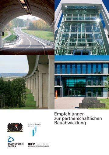 Empfehlungen zur partnerschaftlichen Bauabwicklung - Bayern
