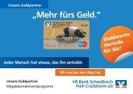 """""""Mehr fürs Geld."""" - VR Bank Schwäbisch Hall-Crailsheim eG"""