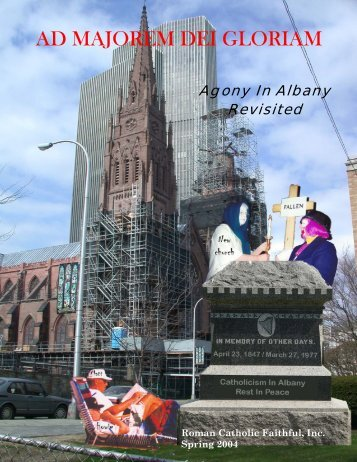 Agony in Albany - The Roman Catholic Faithful