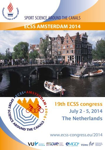 July 2 - 5, 2014 ECSS AMSTERDAM 2014 - Future ECSS congresses