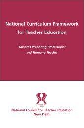 National Curriculum Framework for Teacher Education - Azim Premji ...
