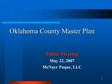 May 22, 2007 Master Plan Meeting Presentation - Oklahoma County