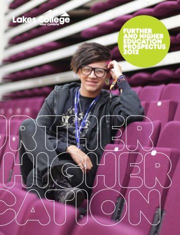 Further and Higher Education Prospectus 2012 - Study in the UK