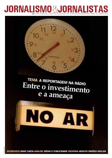 Entre o investimento e a ameaça - Clube de Jornalistas