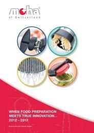 When food preparation meets true innovation… 2012 – 2013 - Meyhui