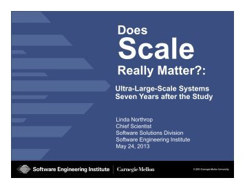 Ultra-Large-Scale Systems Seven Years after the Study - ICSE 2013 ...