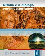 L'Italia e il dialogo euromediterraneo - Infomedi
