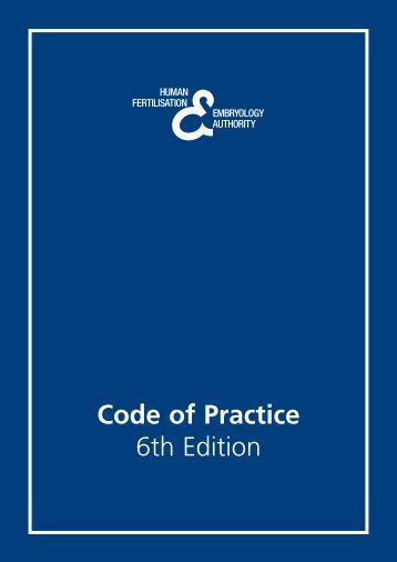 Code of Practice 6th Edition - Human Fertilisation & Embryology ...