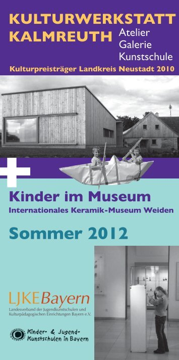 Sommer 2012 KULTURWERKSTATT KALMREUTH Kinder im ...