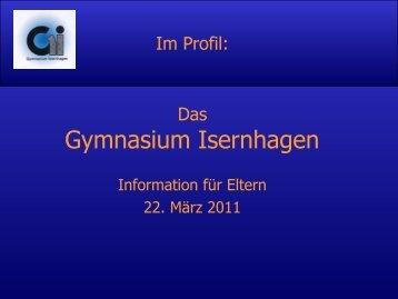 Profil des Gymnasiums - Gymnasium Isernhagen