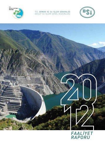 DSİ Genel Müdürlüğü 2012 Yılı Faaliyet Raporu - Devlet Su İşleri ...