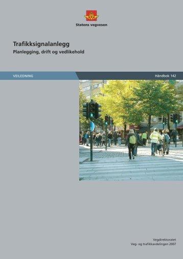 HÃ¥ndbok 142 Trafikksignalanlegg: Planlegging ... - Statens vegvesen