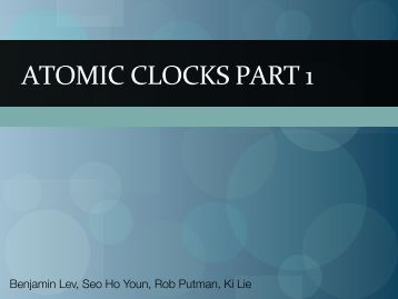 ATOMIC CLOCKS PART 1 - UIUC TWiki