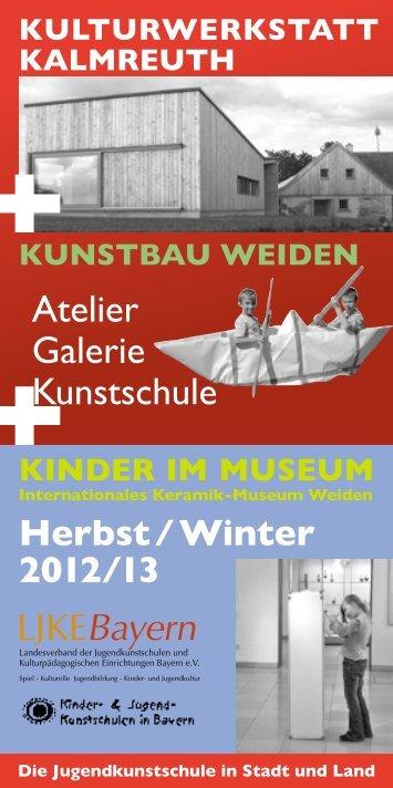Herbst / Winter 2012/13 KulturWerKstatt KalmreutH KuNstBau ...