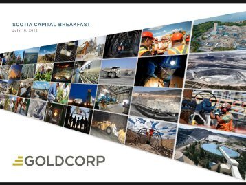 SCOTIA CAPITAL BREAKFAST - Goldcorp