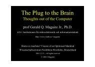 The Plug to the Brain