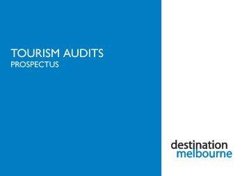 TOURISM AUDITS - Destination Melbourne