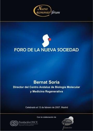 Bernat Soria Director del Centro Andaluz de Biología Molecular y ...