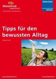 Tipps für den bewussten Alltag - naturschutz.ch, Natur