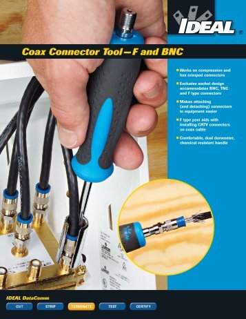 Coax Connector Tool — F and BNC - Ideal Industries