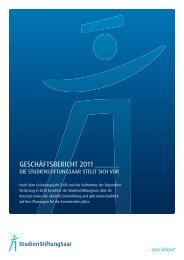 Geschäftsbericht 2011 (PDF, 750 KB) - StudienStiftungSaar