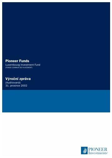 Výroční zpráva k 31.12.2002 - Pioneer Investments