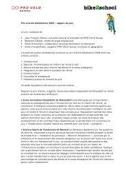 Prix d'école bike2school 2009 – rapport du jury Le jury, composé de ...